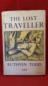 Ruthven Todd - The Lost Traveller, The Grey Walls Press, 1944
