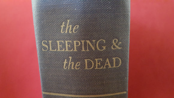 August Derleth - The Sleeping & the Dead, Pellegrini & Cudahy, 1947 1st Edition