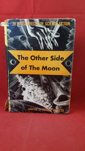 August Derleth - The Other Side of The Moon, Pellegrini & Cudahy, 1949, 1st Signed