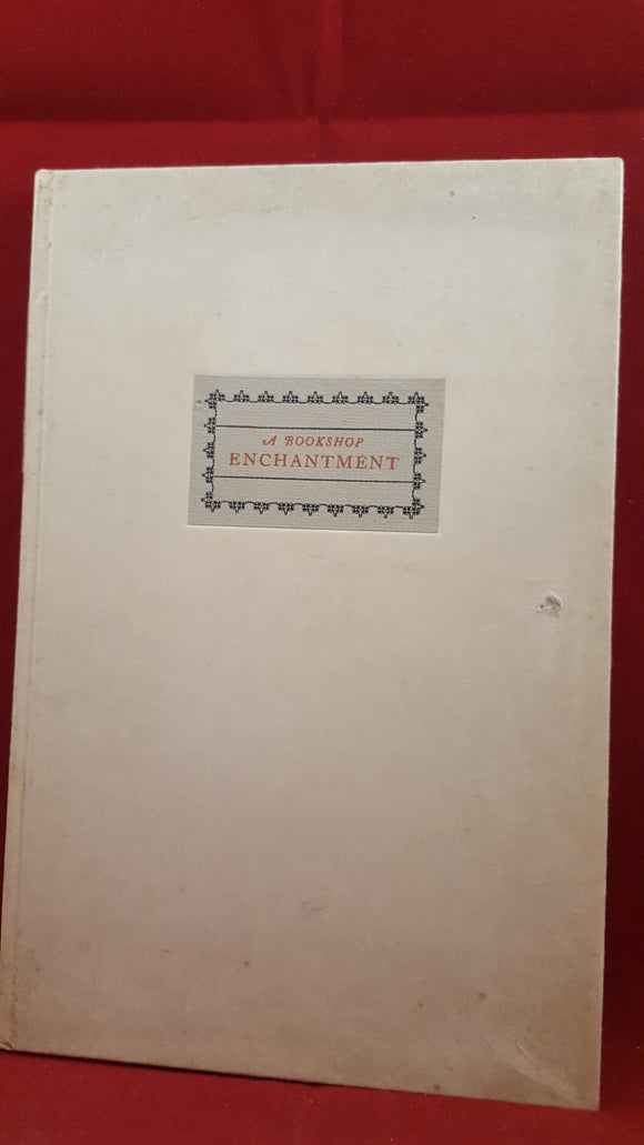 Paul Johnson - A Bookshop Enchantment, The Ronalds Company, 1932, 1st, Limited
