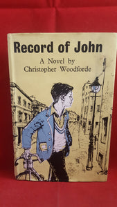 Christopher Woodforde - Record of John, J M Dent & Sons, 1962, 1st Edition