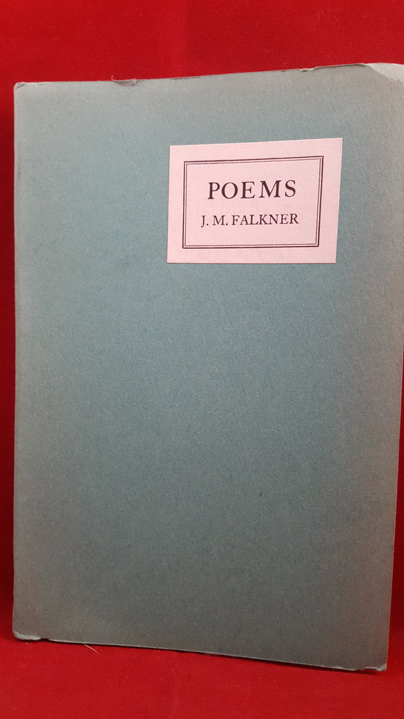 J M Falkner - Poems, The Westminster Press, 1933