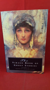 Richard Dalby  Editor - The Virago Book Of Ghost Stories Volume 2, Virago Press, 1991, 1st