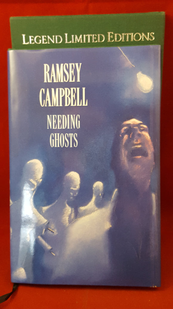 Ramsey Campbell - Needing Ghosts,  A  Legend Novella, 1990 1st Signed Limited