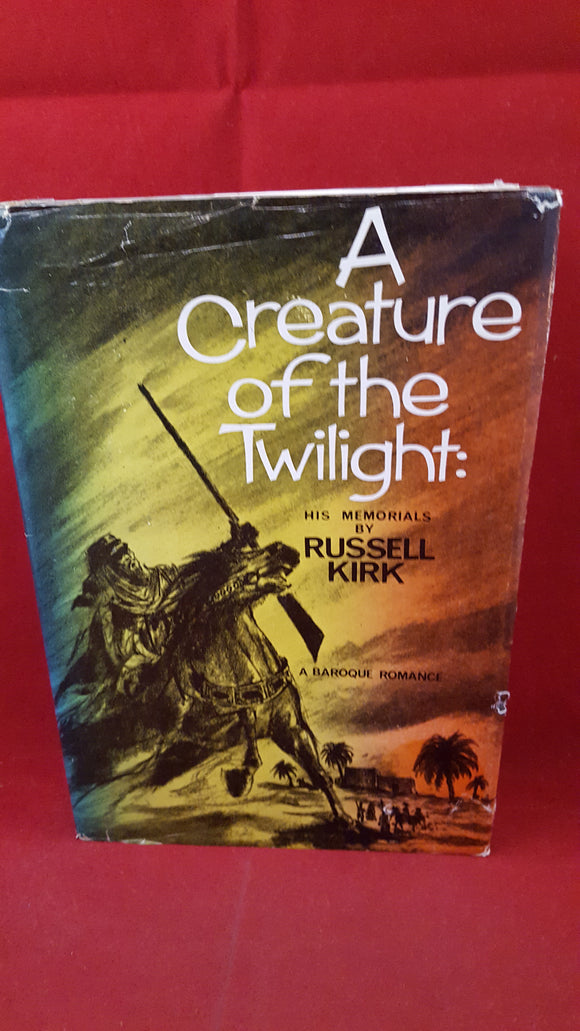 Russell Kirk - A Creature of the Twilight His Memorials, Fleet Publishing, 1966, 1st Edition