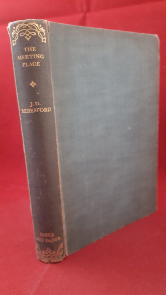 J D Beresford - The Meeting Place And Other Stories, Faber & Faber Ltd, 1933