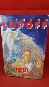 Richard Lupoff - Before...12:01...and After, Fedogan & Bremer, 1996, 1st Edition, Signed, Inscribed