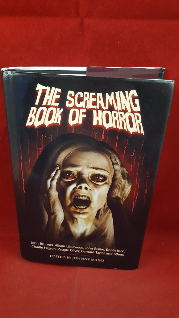 Edit Johnny Mains - The Screaming Book Of Horror, Screaming Dreams, 2012, 1st Edition