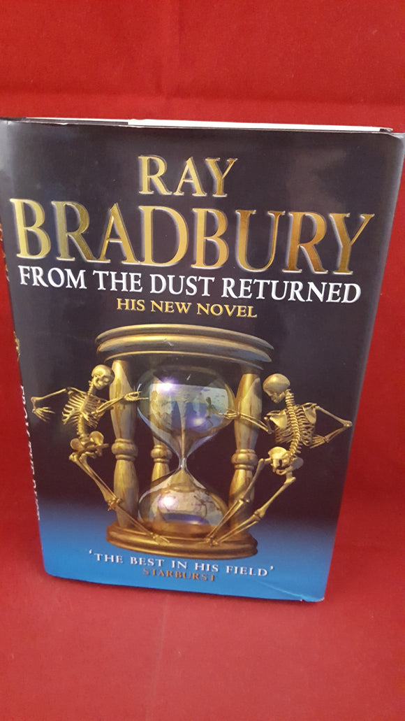 Ray Bradbury - From The Dust Returned, Earthlight, 2001, 1st UK Edition