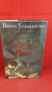 Brian Stableford - The Angel Of Pain, Simon & Schuster, 1991, 1st Edition, Signed, Inscribed