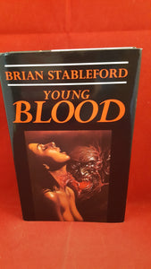 Brian Stableford - Young Blood, Simon & Schuster, 1992, 1st Edition, Signed, Inscribed