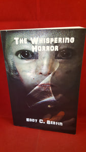 Eddy C Bertin - The Whispering Horror, Shadow Publishing, 2013, Special Signed Limited