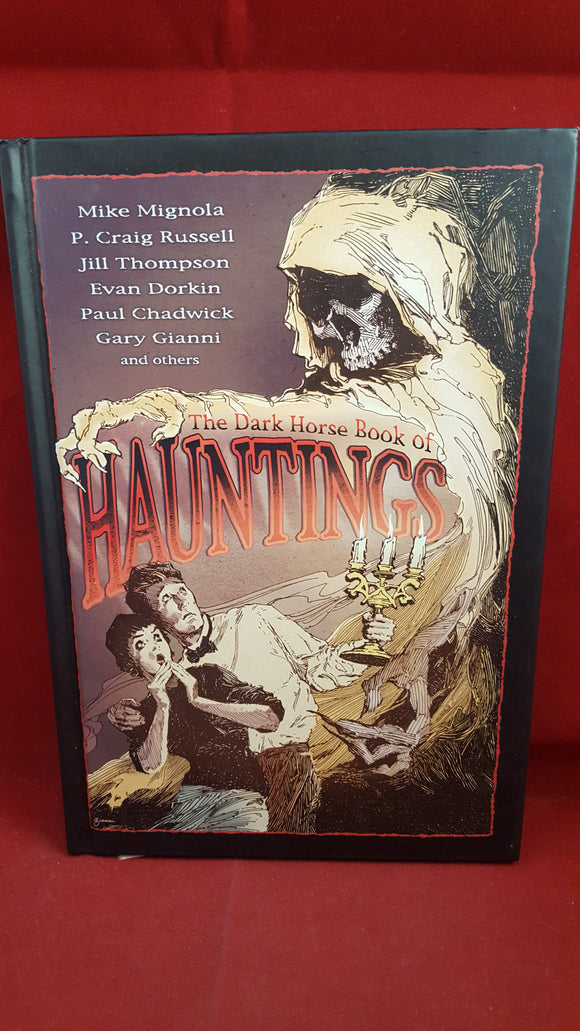 Scott Allie  Editor- The Dark Horse Book of Hauntings, Dark Horse Comics, 2003, First Edition