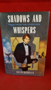 Collin McDonald - Shadows And Whispers-Tales from the other side, Cobblehill Books, 1994,1st