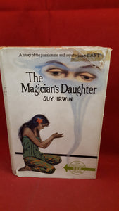 Guy Irwin - The Magician's Daughter - A story of Malaya, Herbert Jenkins, 193?