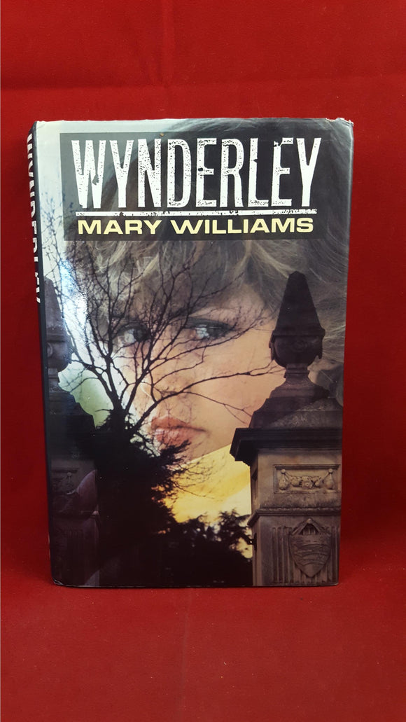 Mary Williams - Wynderley, Piatkus, 1991, 1st Edition, Inscribed