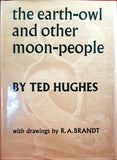 Ted Hughes - The Earth-Owl and Other Moon-People, Faber, 1963, 1st Edition