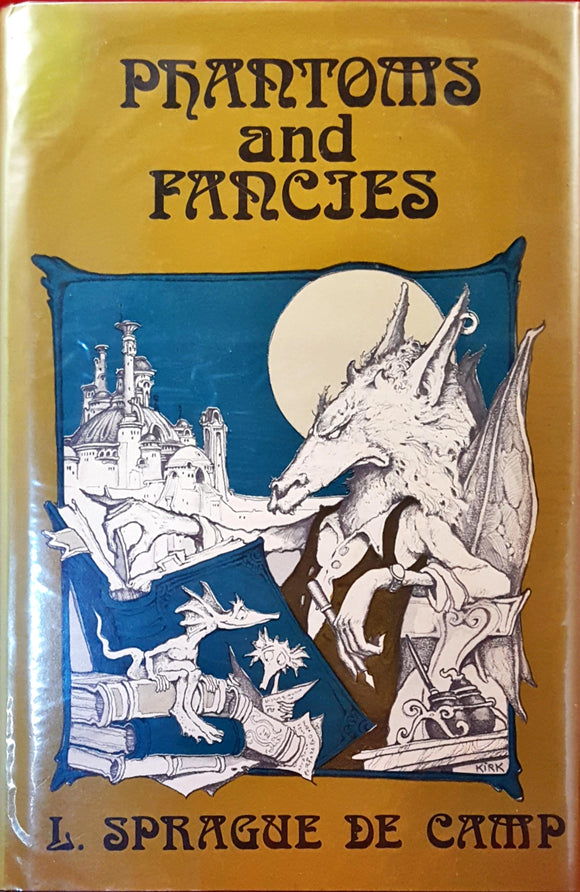 L Sprague De Camp - Phantoms and Fancies, The Mirage Press, 1972, 1st Edition, Limited