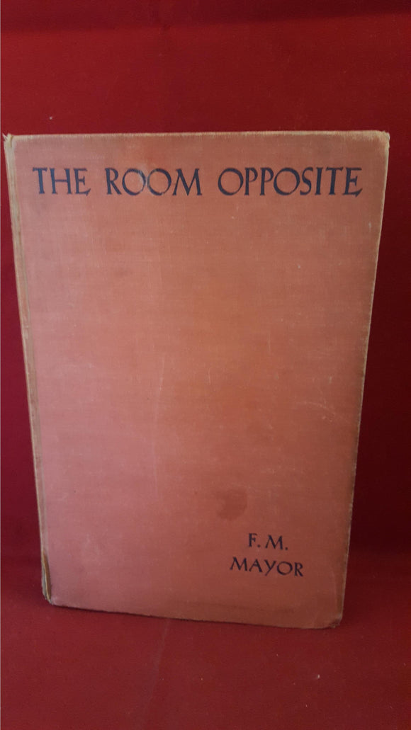 F M Mayor - The Room Opposite And Other Tales Of Mystery And Imagination, Longmans, 1935, 1st Edition