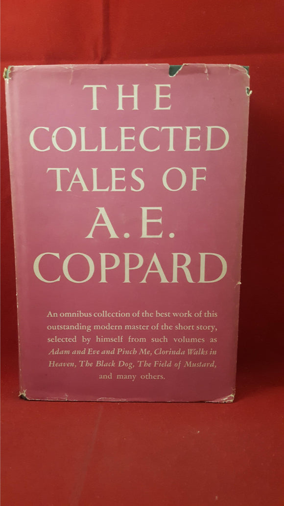 A E Coppard - The Collected Tales Of A E Coppard, Alfred A Knopf, 1951
