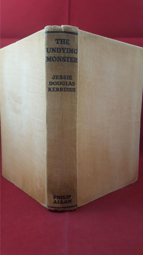 Jessie Douglas Kerruish - The Undying Monster, Philip Allan, 1936, Popular Edition