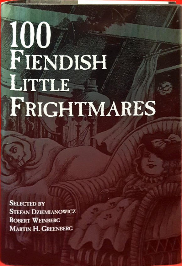 Dziemianowicz Weinberg Greenberg - 100 Fiendish Little Frightmares, Barnes & Noble, 1997, 1st, signed