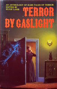 Hugh Lamb  Edit - Terror By Gaslight, Constable, 1992,1st Edition