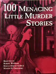 Weinberg Dziemianowicz Greenberg - 100 Menacing Little Murder Stories, Barnes & Noble, Signed