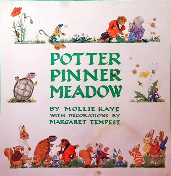 Mollie Kaye - Potter Pinner Meadow, Collins, 1937
