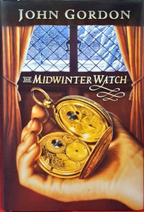 John Gordon - The Midwinter Watch, Walker Books, 1998, 1st Edition