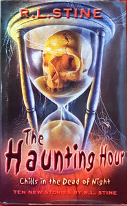 R L Stine - The Haunting Hour Chills in the Dead of Night, Collins, 2001, 1st Edition