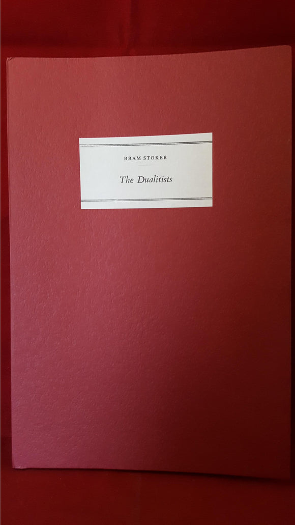 Bram Stoker - The Dualitists or The Death Doom Of The Double Born, Tragara Press, 1986, Limited 15/125