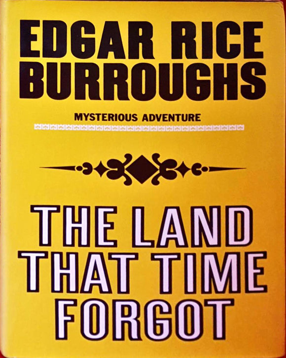Edgar Rice Burroughs - The Land That Time Forgot, Tom Stacey, 1972