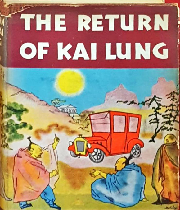Ernest Bramah - The Return Of Kai Lung, Sheridan House, 1937, 1st US Edition