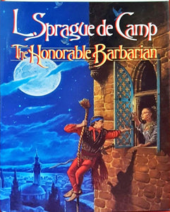 L Sprague de Camp - The Honorable Barbarian, Del Rey, 1989, 1st Edition