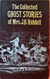 J H Riddell Mrs - The Collected Ghost Stories of J H Riddell , Dover, 1977