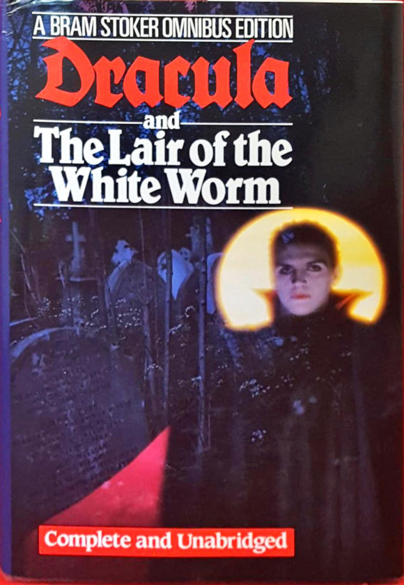 Bram Stoker - Dracula and The Lair of the White Worm, W Foulsham & Co, 1986