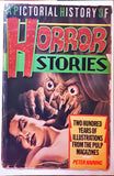 Peter Haining - A Pictorial History Of Horror Stories: 200 Years Of Spine-chilling Illustrations   From The Pulp Magazines Treasure Press, 1985, 1st Edition