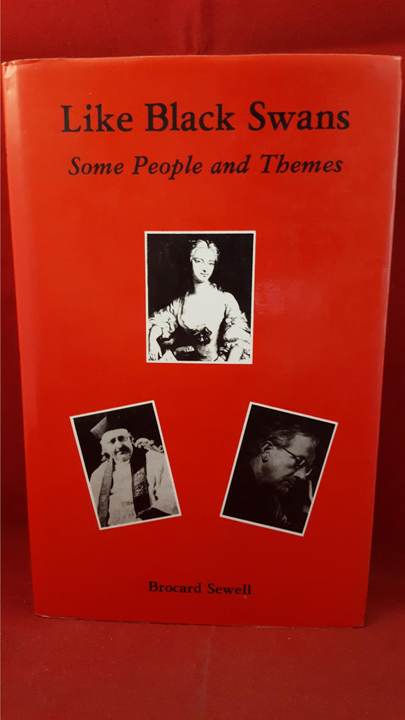 Brocard Sewell - Like Black Swans Some People And Themes, Tabb House, 1982, 1st Edition, Signed, Limited