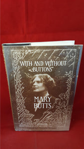 Mary Butts - With And Without Buttons, Carcanet Press, 1991, 1st Edition