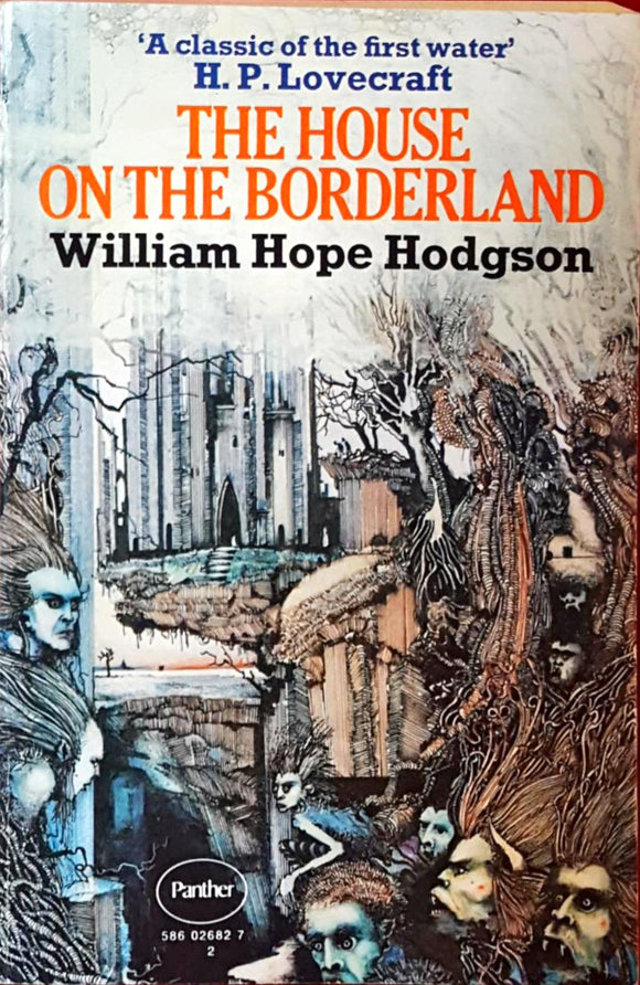 William Hope Hodgson - The House On The Borderland, Panther,  1972