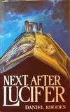 Daniel Rhodes - Next, After Lucifer, New English Library, 1988, 1st UK Edition