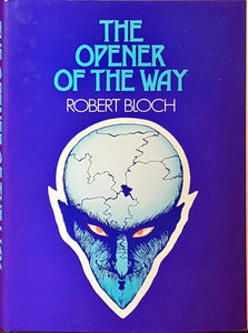 Robert Bloch - The Opener Of The Way, Neville Spearman, 1974, 1st GB Edition