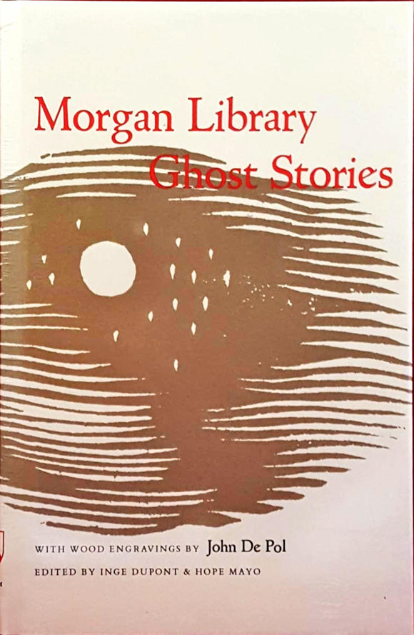 Dupont &Mayo-Morgan Library Ghost Stories, Fordham,1990, 1st Edition Unopened