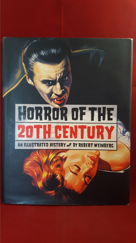 Robert Weinberg - Horror Of The 20th Century, Collectors Press, 2000, 1st US
