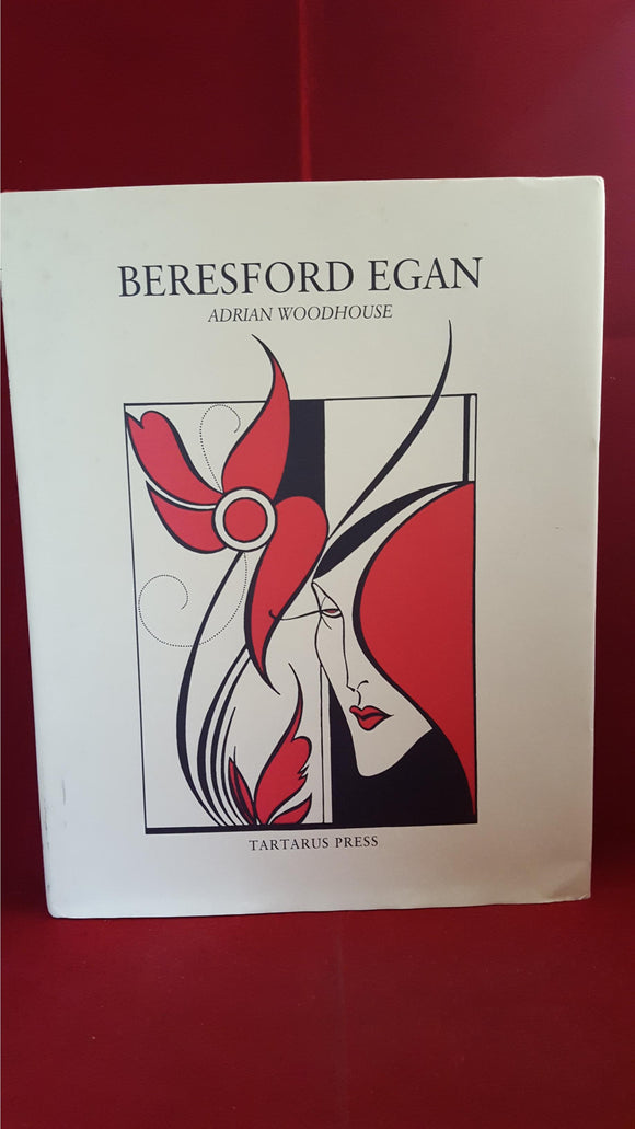 Adrian Woodhouse - Beresford Egan, Tartarus Press, 2005, 1st Edition, Review Copy