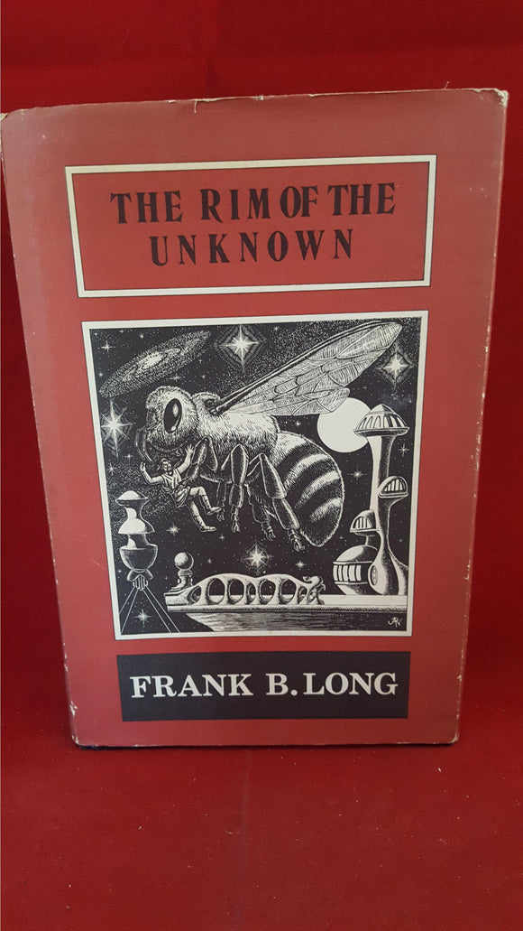 Frank B Long - The Rim Of The Unknown, Arkham House, 1972, 1st Edition, Limited