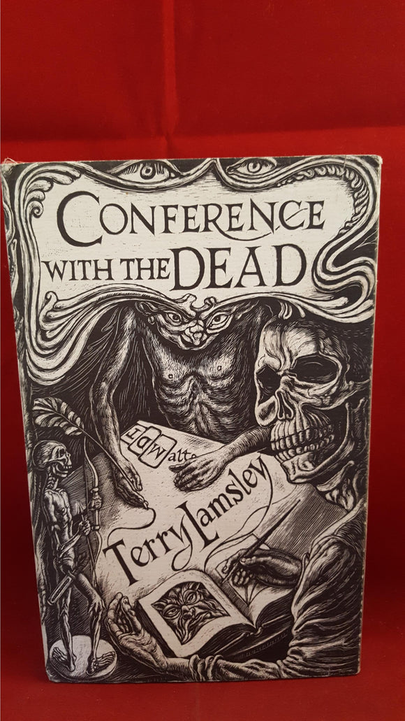 Terry Lamsley - Conference With The Dead, Ash-Tree Press, 1996, 1st Edition, Limited