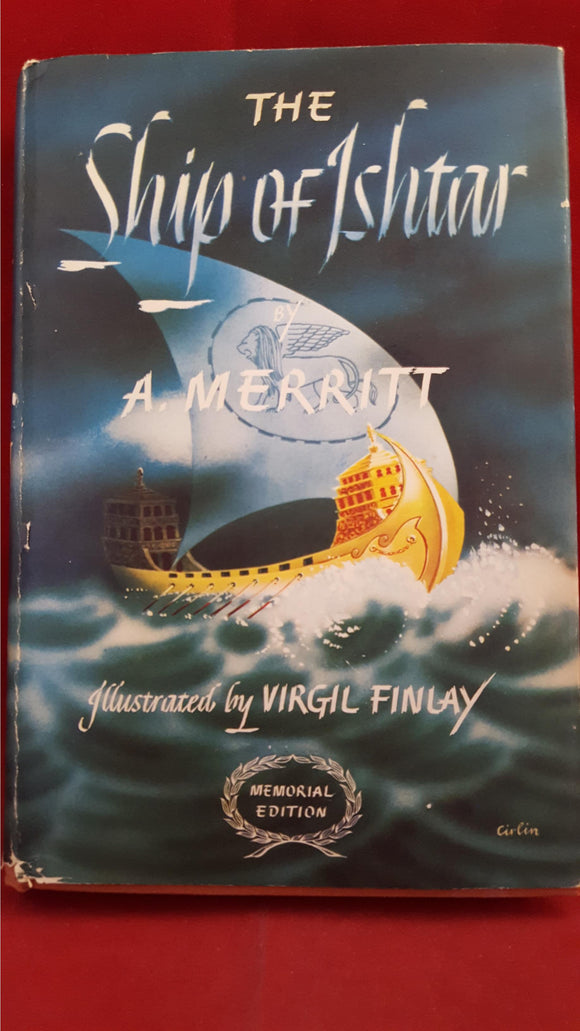 A Merritt - The Ship Of Ishtar, Borden Publishing Company, 1949, Memorial Edition