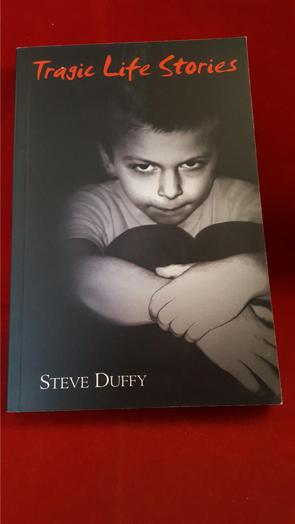 Steve Duffy - Tragic Life Stories, Ash-Tree Press, 2010, 1st Edition, Signed Limited